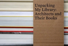 Unpacking My Library: Architects and Their Books, Jo Steffens, NIEUW BOEK / NEW BOOK