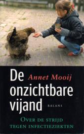 De onzichtbare vijand, Annet Mooij