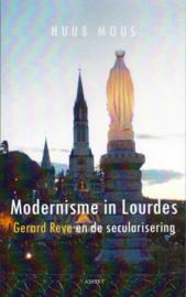 Modernisem in Lourdes, Huub Mous