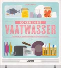 Koken in de vaatwasser, Lisa Casali