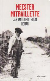 Meester Mitraillette, Jan Vantoorleboom