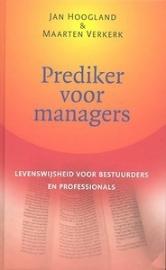 Prediker voor managers, Jan Hoogland & Maarten Verkerk