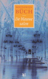 De blauwe salon, Boudewijn Büch