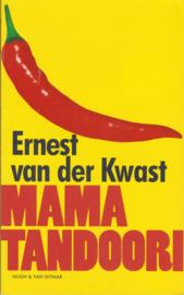 Mama Tandoori, Ernest van der Kwast