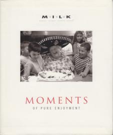 Moments of Pure Enjoment, M.I.L.K.