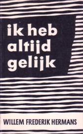 Ik heb altijd gelijk, Willem Frederik Hermans