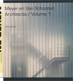 Meyer en Van Schooten Architects / Volume 1, Hans Ibelings