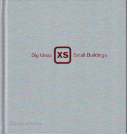 XS Big Ideas, Small Buildings, Phyllis Richardson