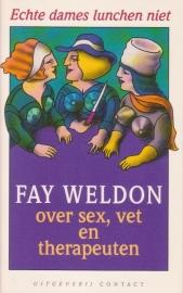 Echte dames lunchen niet, Fay Weldon