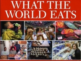 What the World Eats, Peter Menzel en Faith D'Aluisio, NIEUW BOEK