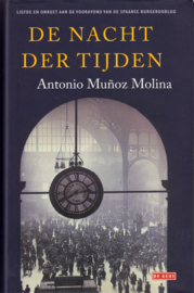 De nacht der tijden, Antonio Muñoz Molina