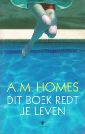 Dit boek redt je leven, A.M. Homes