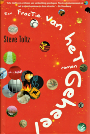 Een fractie van het geheel, Steve Toltz