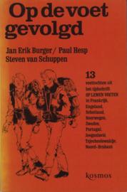 Op de voet gevolgd, Jan Erik Burger, Paul Hesp en Steven van Schuppen