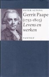 Gerrit Paape (1752-1803) Levens en werken, Peter Altena