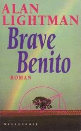 Brave Benito, Alan Lightman