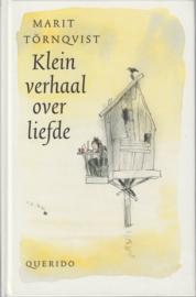 Klein verhaal over liefde, Marit Törnqvist
