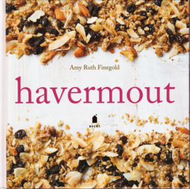 Havermout, Amy Ruth Finegold