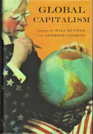 Global Capitalism, Will Hutton and Anthony Giddens