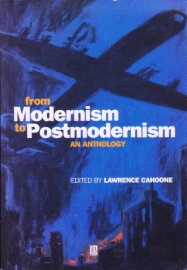 From Modernism to Postmodernism, Lawrence Cahoone