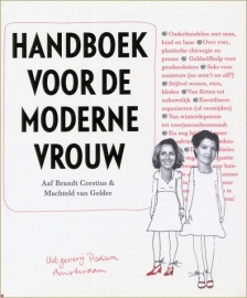 Handboek voor de moderne vrouw, Aaf Brandt Corstius & Machteld van Gelder