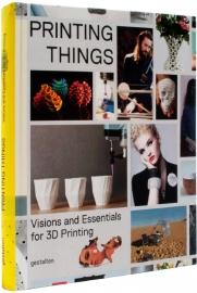 Printing Things, C. Warnier, D. Verbruggen, NEW BOOK