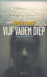 Vijf vadem diep, Judith Clarke, NIEUW BOEK