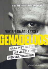 Genadeloos, Erik Bertrand Larssen