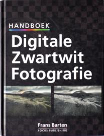 Handboek Digitale Zwartwit Fotografie, Frans Barten