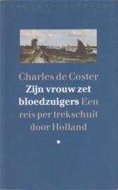 Zijn vrouw zet bloedzuigers, Charles de Coster