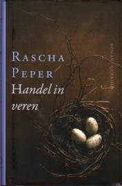 Handel in veren, Rascha Peper