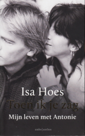 Toen ik je zag, Isa Hoes
