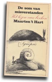 De som van misverstanden, Maarten 't Hart