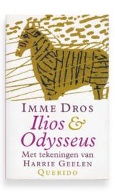 Ilios & Odysseus, Imme Dros