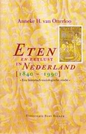 Eten en eetlust in Nederland (1840-1990), Anneke H. van Otterloo