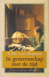 In gemeenschap met de tijd, A.Th. van Deursen