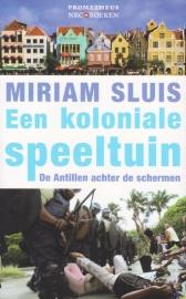 Een koloniale speeltuin, Miriam Sluis