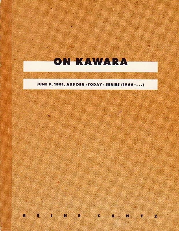 """ON KAWARA JUNE 9, 1991. AUS DER """"TODAY"""" SERIES (1966-...)"""