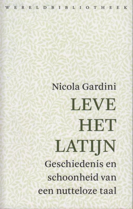Leve het latijn, Nicola Gardini