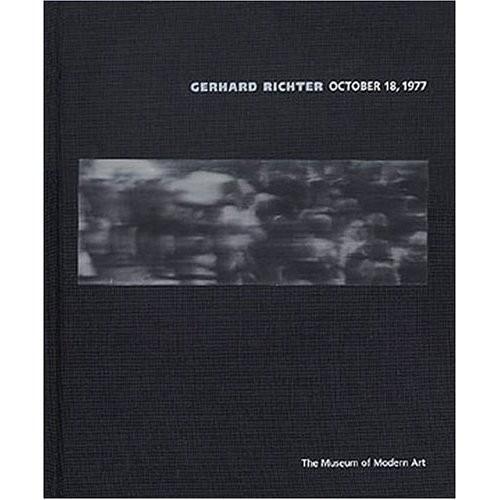 Gerhard Richter: October 18, 1977, Robert Storr