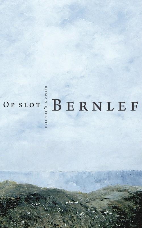 Op slot, Bernlef