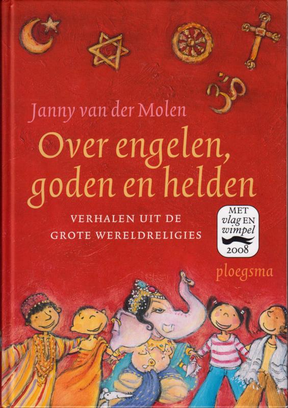 Over engelen goden en helden, Janny van der Molen