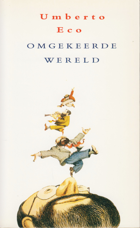 Omgekeerde wereld, Umberto Eco