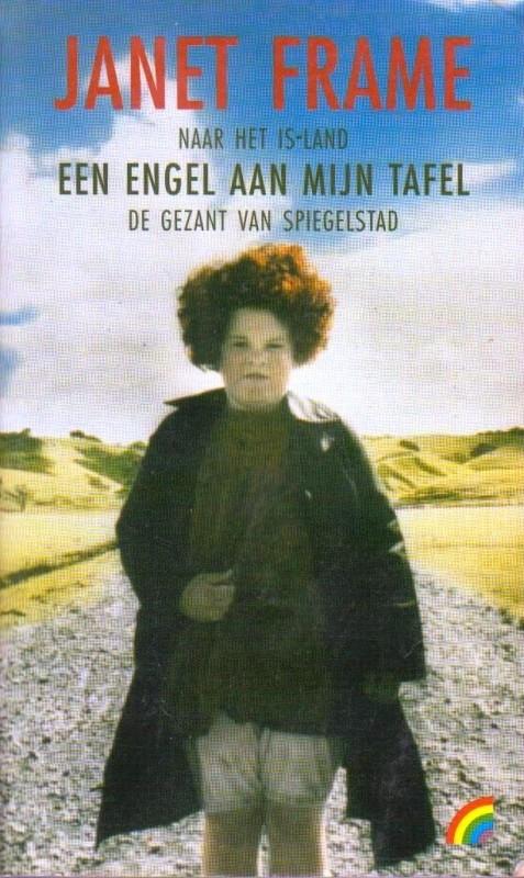 Een engel aan mijn tafel trilogie, Janet Frame