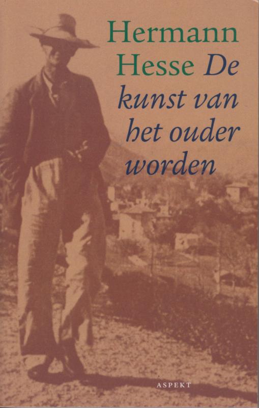 De kunst van het ouder worden, Herman Hesse