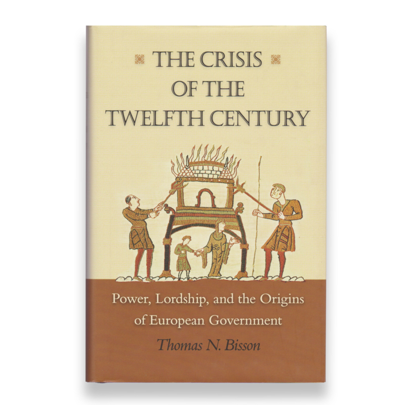 The Crisis of the Twelfth Century, Thomas N. Bisson