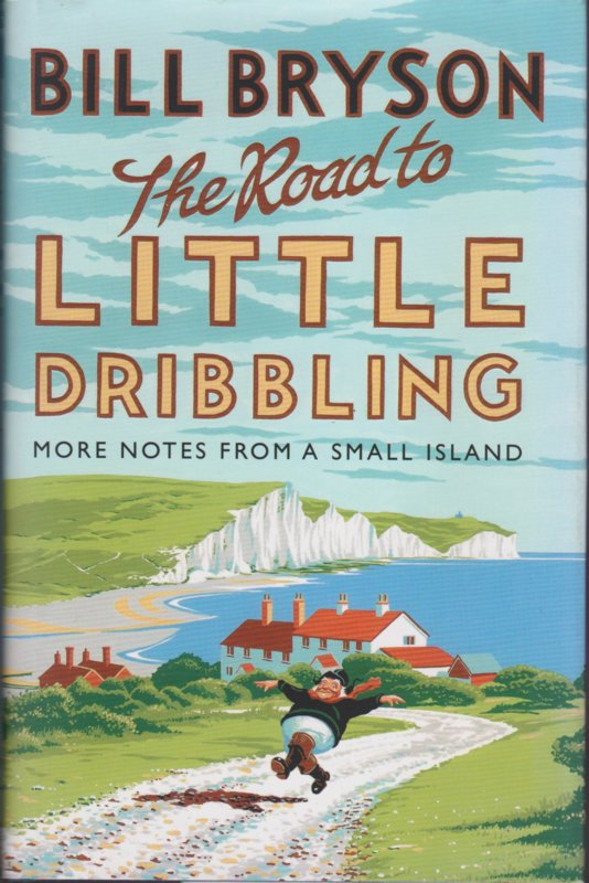 The Road to Little Dribbling, Bill Bryson
