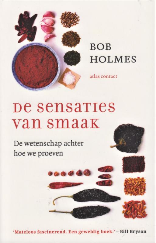 De sensaties van smaak, Bob Holmes