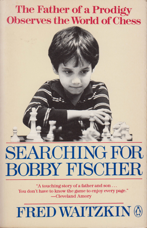 Searching for Bobby Fischer, Fred Waitzkin