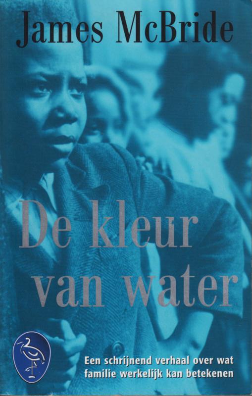 De kleur van water, James McBride